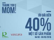 Vascara - Robins - THANK YOU, MOM! - Ưu đãi đến 40%