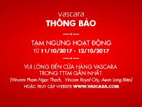THÔNG BÁO TẠM NGƯNG HOẠT ĐỘNG CÁC CỬA HÀNG VASCARA TẠI HÀ NỘI - vascara.com