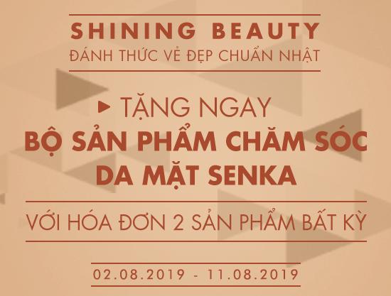Shining Beauty – Nhận ngay bộ sản phẩm Senka khi mua sắm