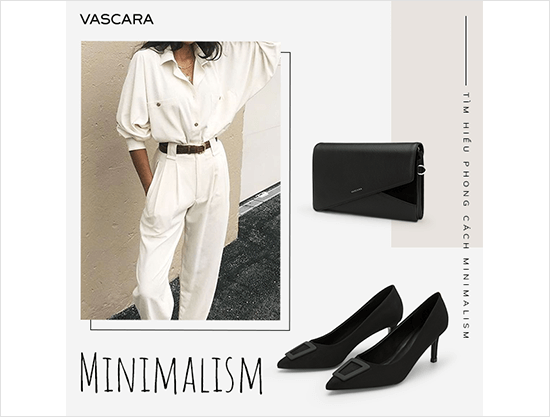 Tìm hiểu phong cách minimalism - xu hướng thời trang không bao giờ lỗi mốt